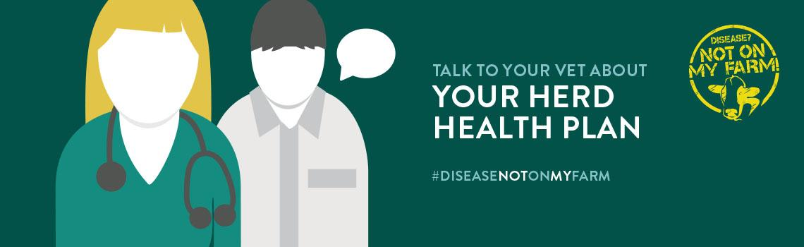 Disease? Not On My Farm! Imagery discussing Herd Health