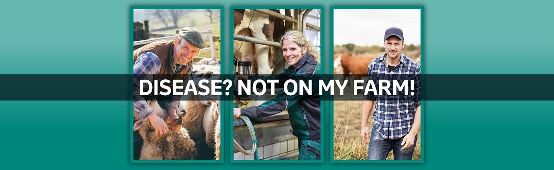 Disease? Not On My Farm! banner with 3 images of famers