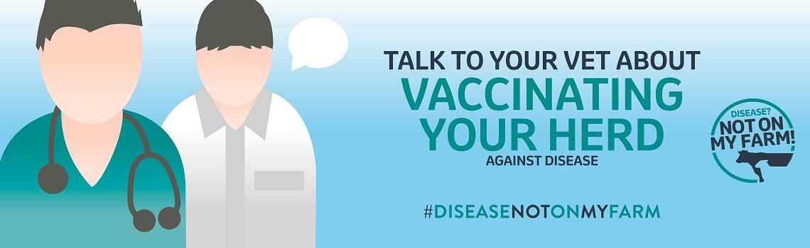 Disease? Not On My Farm! talk to your vet banner